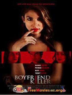 Boyfriend Killer (2017)