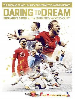 Daring to Dream: England's Story at the 2018 FIFA World Cup (2018)