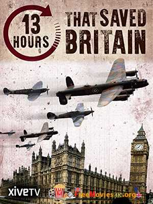 13 Hours That Saved Britain (2010)