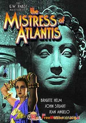 The Mistress of Atlantis (1932)