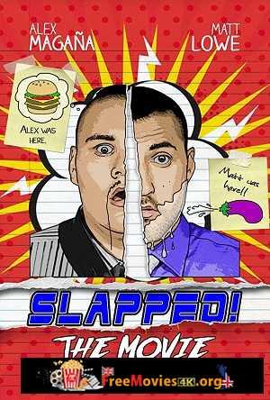Slapped! The Movie (2018)