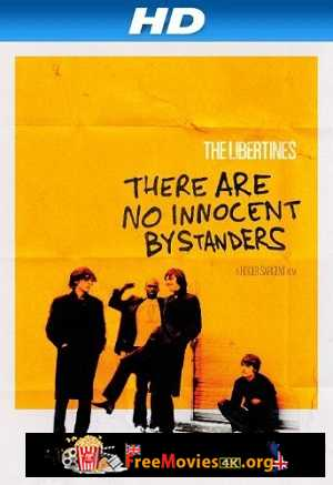 The Libertines: There Are No Innocent Bystanders (2011)