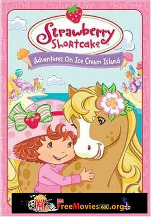 Strawberry Shortcake: Adventures on Ice Cream Island (2004)