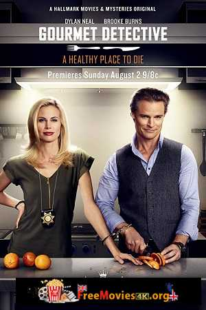 The Gourmet Detective: A Healthy Place to Die (2016)