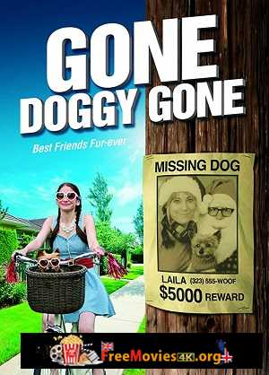 Gone Doggy Gone (2015)