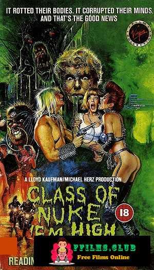 Class of Nuke \'Em High (1986)