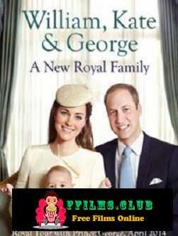 William, Kate And George: A New Royal Family (2015)