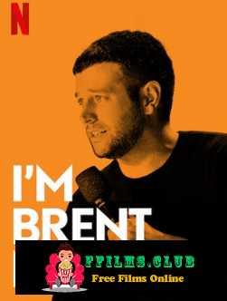 I\'m Brent Morin (2015)