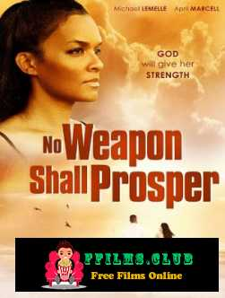 No Weapon Shall Prosper (2014)