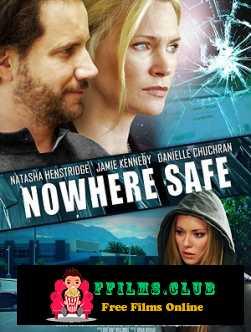 Nowhere Safe (2014)