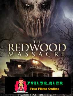 The Redwood Massacre (2014)