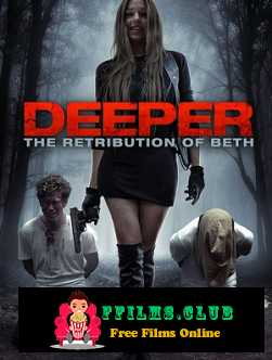 Deeper: The Retribution of Beth (2014)