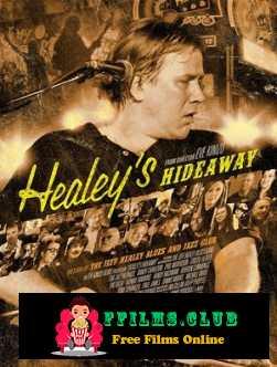 Healey\'s Hideaway (2014)