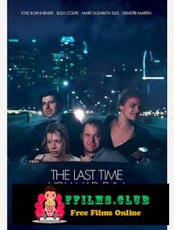 The Last Time You Had Fun (2014)