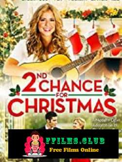 2nd Chance for Christmas (2019)