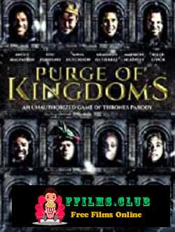 Purge of Kingdoms: The Unauthorized Game of Thrones Parody (2019)