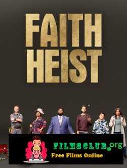 Faith Heist (2021)