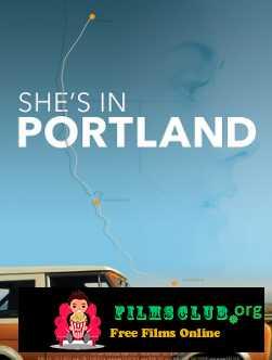 She\'s in Portland (2020)